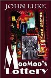 MooMoo's Lottery, John Luke, 0738862355