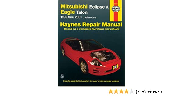 Mitsubishi eclipse eagle talon 1995 2001 haynes repair manuals mitsubishi eclipse eagle talon 1995 2001 haynes repair manuals haynes 9781563924415 amazon books fandeluxe Images