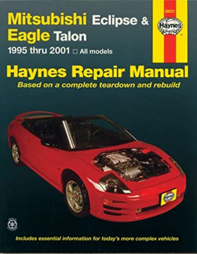 mitsubishi eclipse eagle talon 1995 2001 haynes repair manuals rh amazon com 2001 mitsubishi eclipse spyder repair manual 2000 mitsubishi eclipse repair manual
