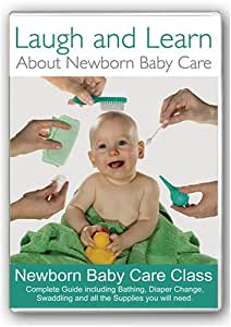 Laugh and Learn About Newborn Baby Care