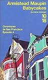 Chroniques de San Francisco, tome 4 : Babycakes par Maupin
