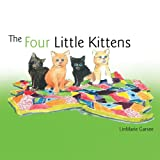 The Four Little Kittens, Linmarie Garsee, 1468551353