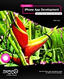 Foundation iPhone App Development: Build An iPhone App in 5 Days with iOS 6 SDK Pdf