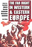 img - for The Far Right in Western and Eastern Europe by Luciano Cheles (1995-08-03) book / textbook / text book