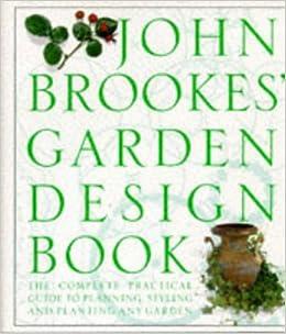 John Brookes Garden Design Book Hb Amazoncouk Brookes John