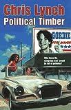 Political Timber, Chris Lynch, 0064471411