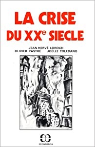 La crise du XXe siècle par Jean-Hervé Lorenzi