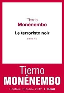 vignette de 'Le Terroriste noir (Tierno MONENEMBO)'