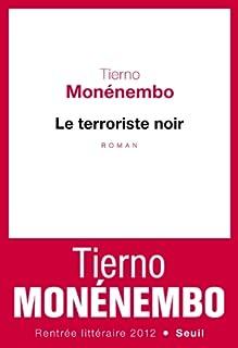 Le terroriste noir, Monénembo, Tierno