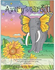 Avery's Garden Coloring Book and Creative Grief Journal: Beyond The Wilderness
