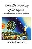 The Awakening of the Soul 9780971817906