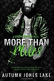More Than Miles (Lost Kings MC #6): A Lost Kings MC Novel (Volume 6)