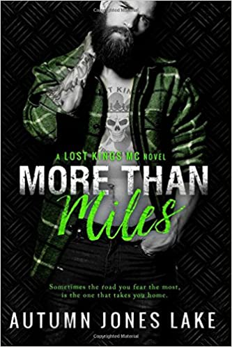 Download More Than Miles Lost Kings Mc 6 By Autumn Jones Lake