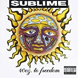 40 Oz. to Freedom - Sublime