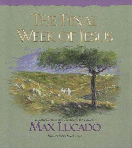 The Final Week of Jesus ()