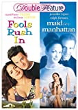 Maid in Manhattan / Fools Rush In