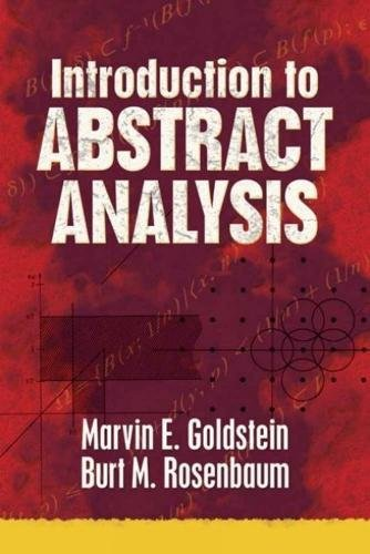 Introduction to Abstract Analysis (Dover Books on Mathematics)