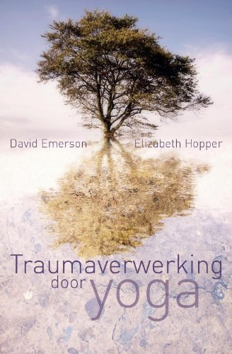 Traumaverwerking door yoga: Amazon.es: David Emerson ...