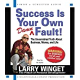 Success is Your Own Damn Fault