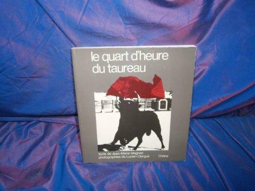 (Le quart d'heure du taureau (French Edition))