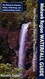 Mohawk Region Waterfall Guide, Russell Dunn, 1883789540