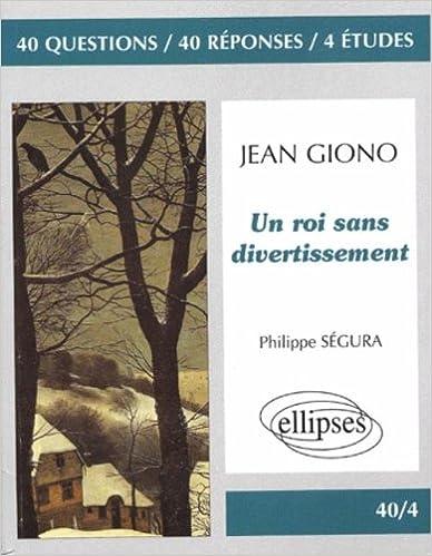 Télécharger en ligne Giono, Un roi sans divertissement pdf ebook