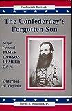 The Confederacy's Forgotten Son, Harold R. Woodward, 0962357278