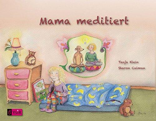 Mama meditiert