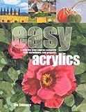 Easy Acrylics, Ian Sidaway, 0762105704