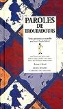 img - for Paroles de troubadours book / textbook / text book