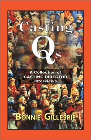 Casting Qs: A Collection of Casting Director Interviews