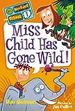 My Weirder School #1: Miss Child Has Gone Wild!