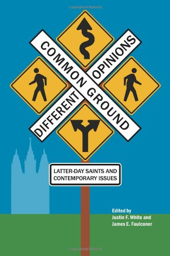 Read Online Common Ground-Different Opinions: Latter-Day Saints and Contemporary Issues pdf