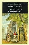 The Mayor of Casterbridge, Thomas Hardy, 014043125X