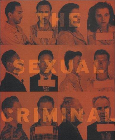 The Sexual Criminal: A Psychoanalytical Study pdf epub
