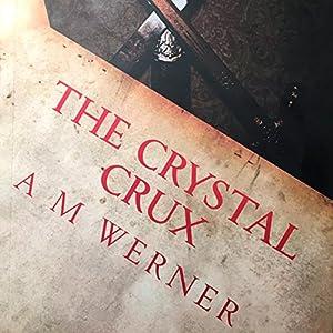 The Crystal Crux: Betrayal, Book 1 Audiobook