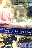 Media in Ireland, Damien Kiberd, 1851825096