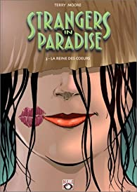 Book's Cover ofStrangers in Paradise tome 3 : La reine des coeurs (Bulle Dog)