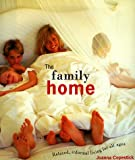The Family Home, Joanna Copestick, 1556708513