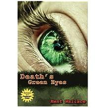 Death's Green Eyes