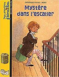 Mes premiers j'aime lire, numéro 7 : Mystère dans l'escalier