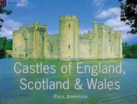 Castles of England, Scotland & Wales (Country Series)