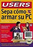 Sepa Cómo Armar Su PC, Matias Blei and Carlos Fernández García, 9875261149