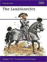 The Landsknechts (Men-at-Arms, Band 58)