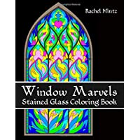 Window Marvels - Stained Glass Coloring Book: Relaxing Floral & Abstract Mosaic Art Patterns