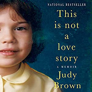 This Is Not a Love Story Audiobook
