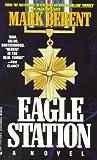 Eagle Station, Mark Berent, 0515112089