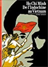 Hô Chi Minh. De l'Indochine au Vietnam par Hémery