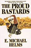 The Proud Bastards, Helms, E. Michael, 0965396649
