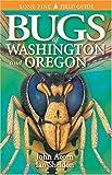 Bugs of Washington and Oregon